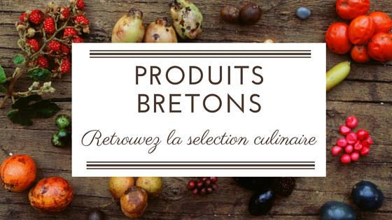 produits culinaire breton du terroir Bretagne