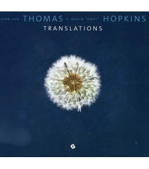 Translations de Jean-Luc Thomas & David Hopkins
