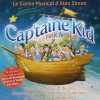 CAP'TAINE KID - Conte musical d'Alan Simon